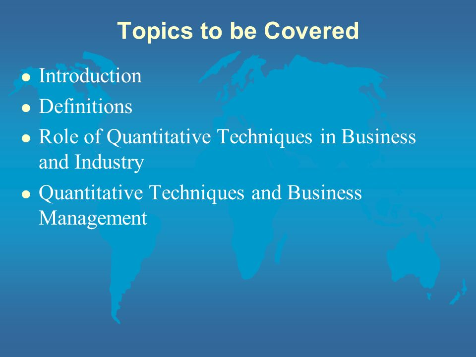 Topics to be Covered Introduction Definitions