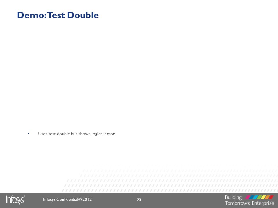 Demo: Test Double Uses test double but shows logical error