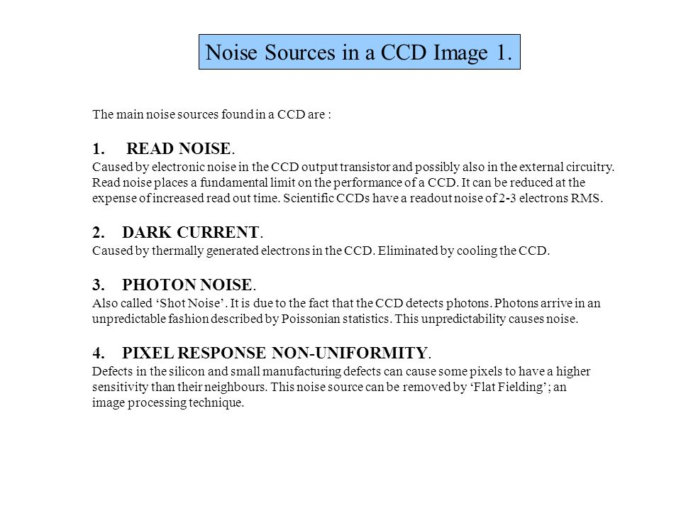 Noise Sources in a CCD Image 1.