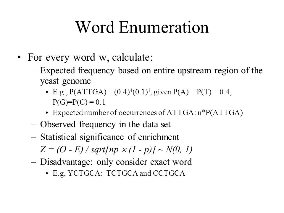 Word Enumeration For every word w, calculate: