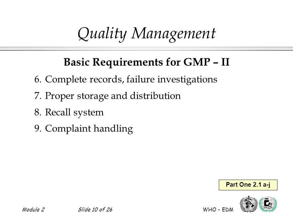 Basic Requirements for GMP – II