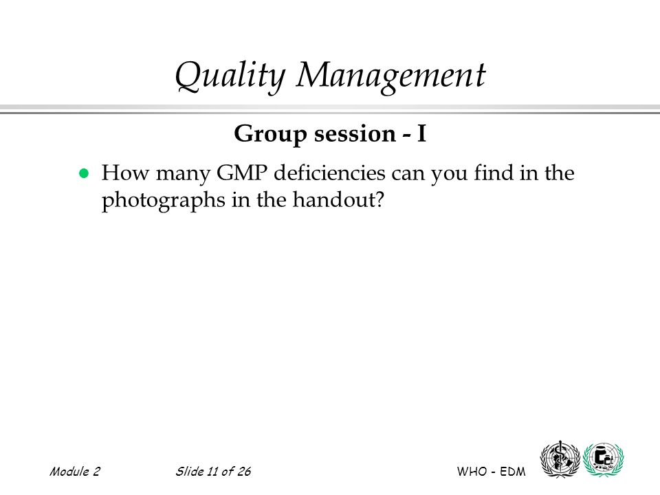 Quality Management Group session - I