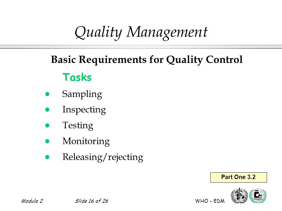 Basic Requirements for Quality Control
