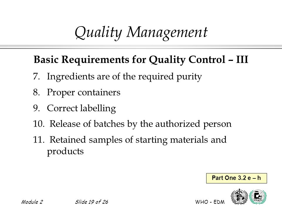 Basic Requirements for Quality Control – III