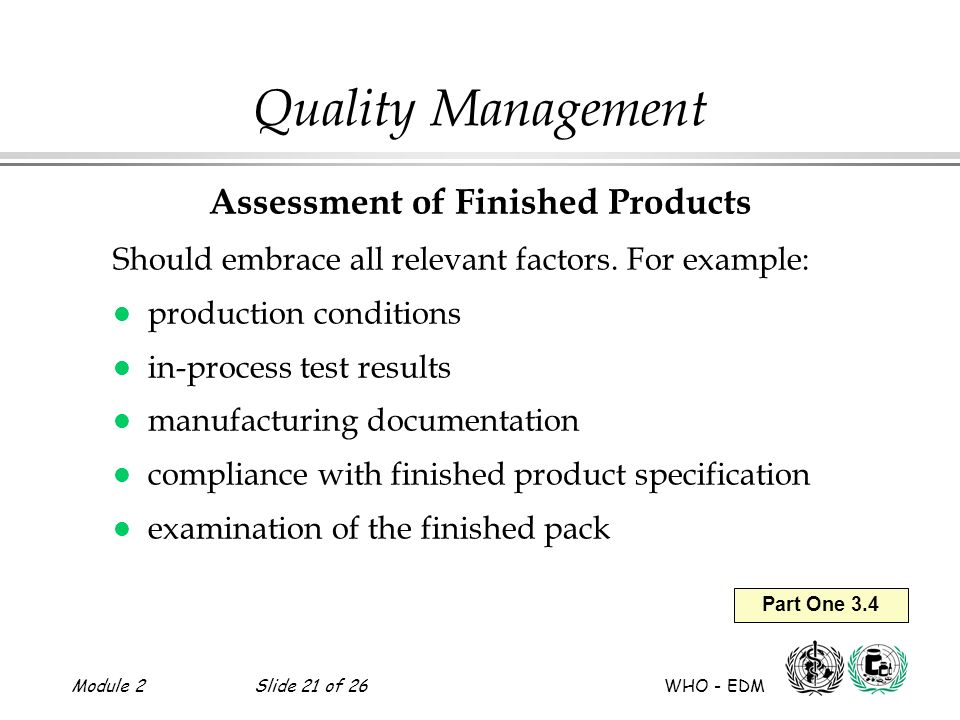 Assessment of Finished Products