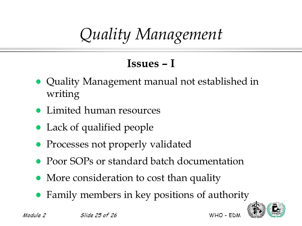 Quality Management Issues – I