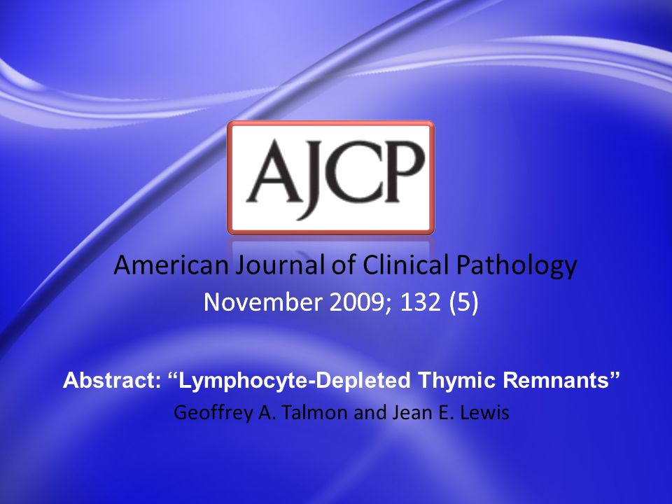 Abstract: Lymphocyte-Depleted Thymic Remnants