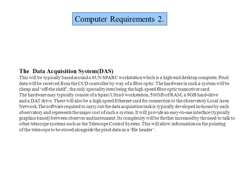 Computer Requirements 2.