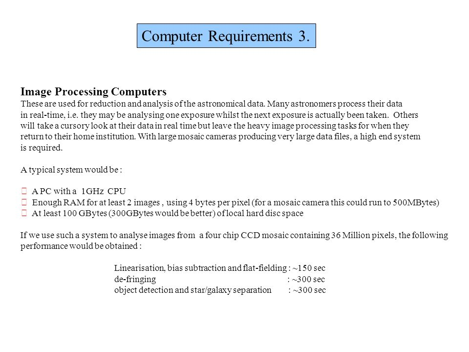 Computer Requirements 3.
