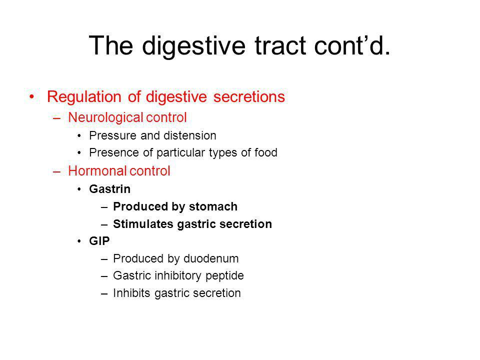 The digestive tract cont'd.