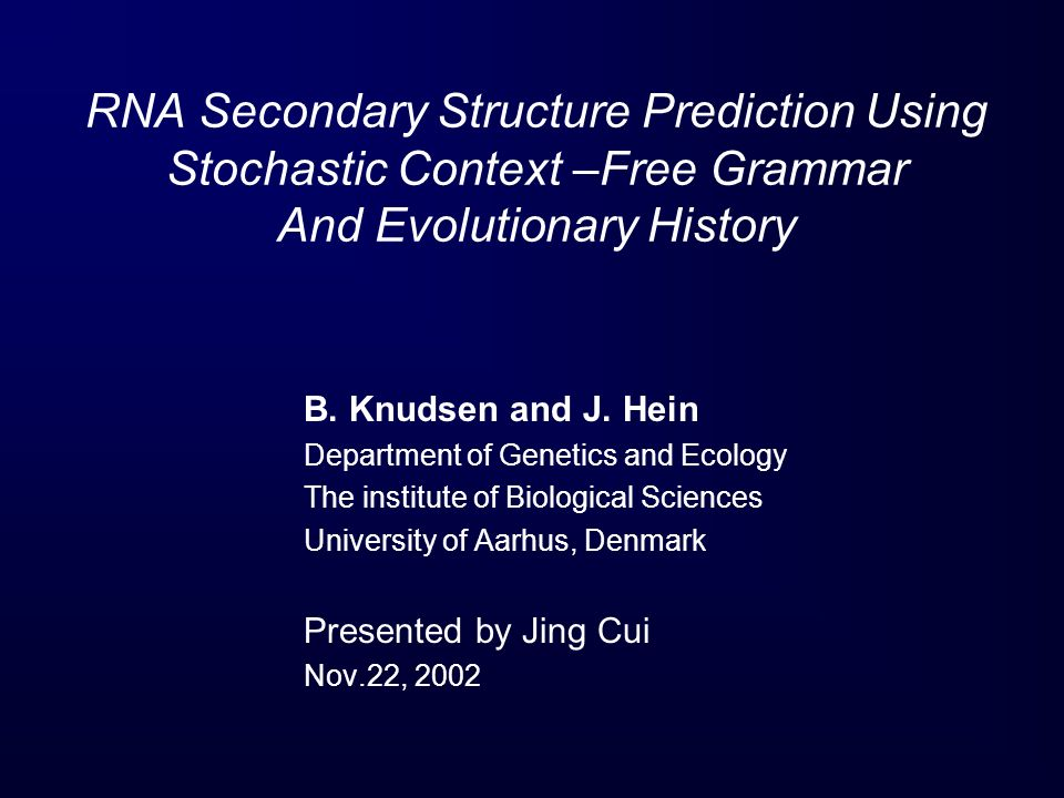 RNA Secondary Structure Prediction Using Stochastic Context –Free Grammar And Evolutionary History