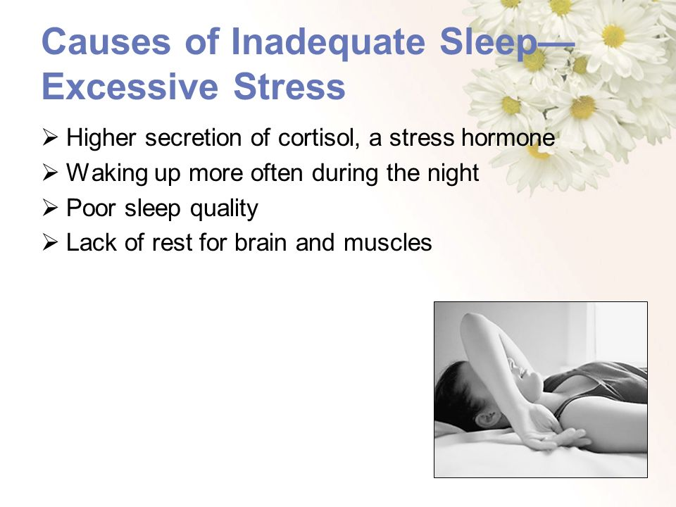 Causes of Inadequate Sleep—Excessive Stress