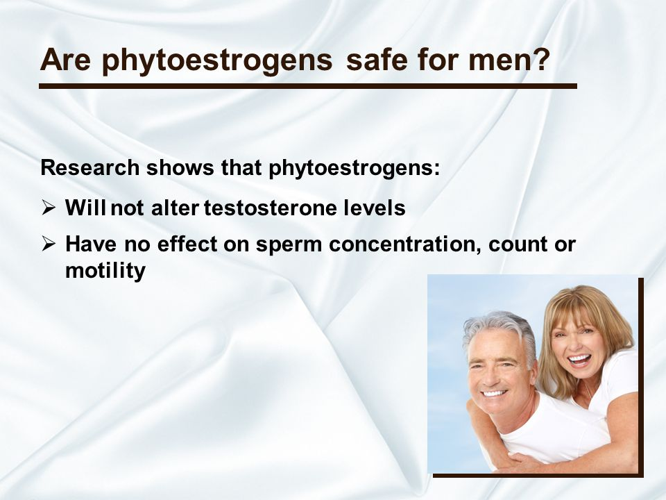 Are phytoestrogens safe for men