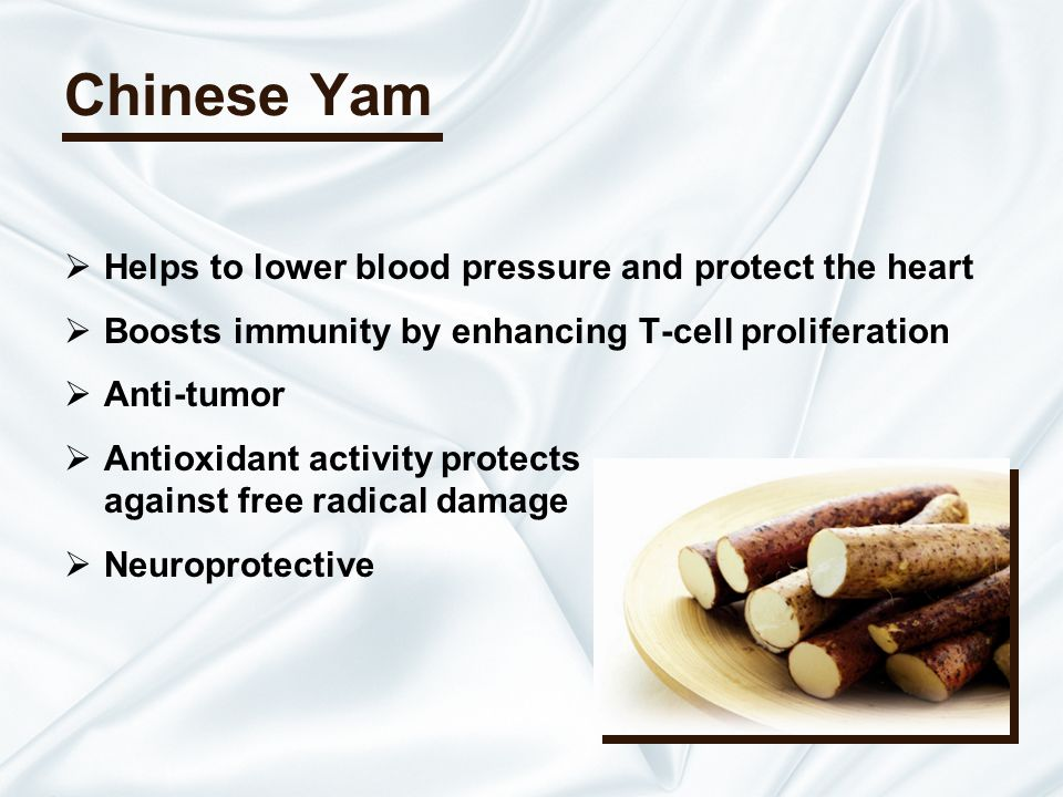 Chinese Yam Helps to lower blood pressure and protect the heart