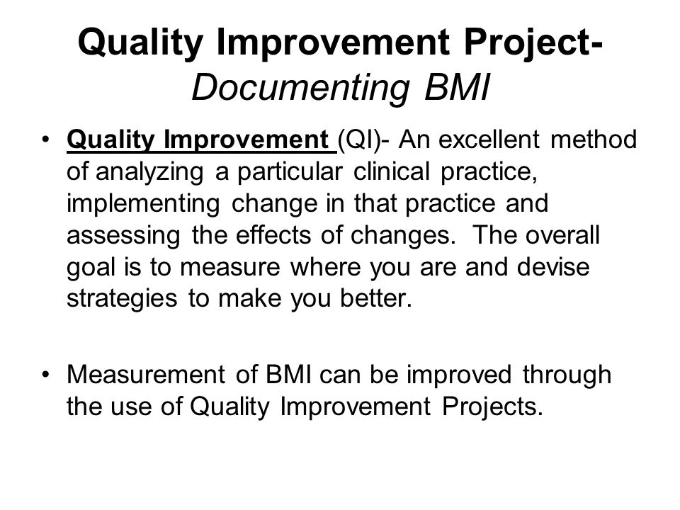 Quality Improvement Project- Documenting BMI