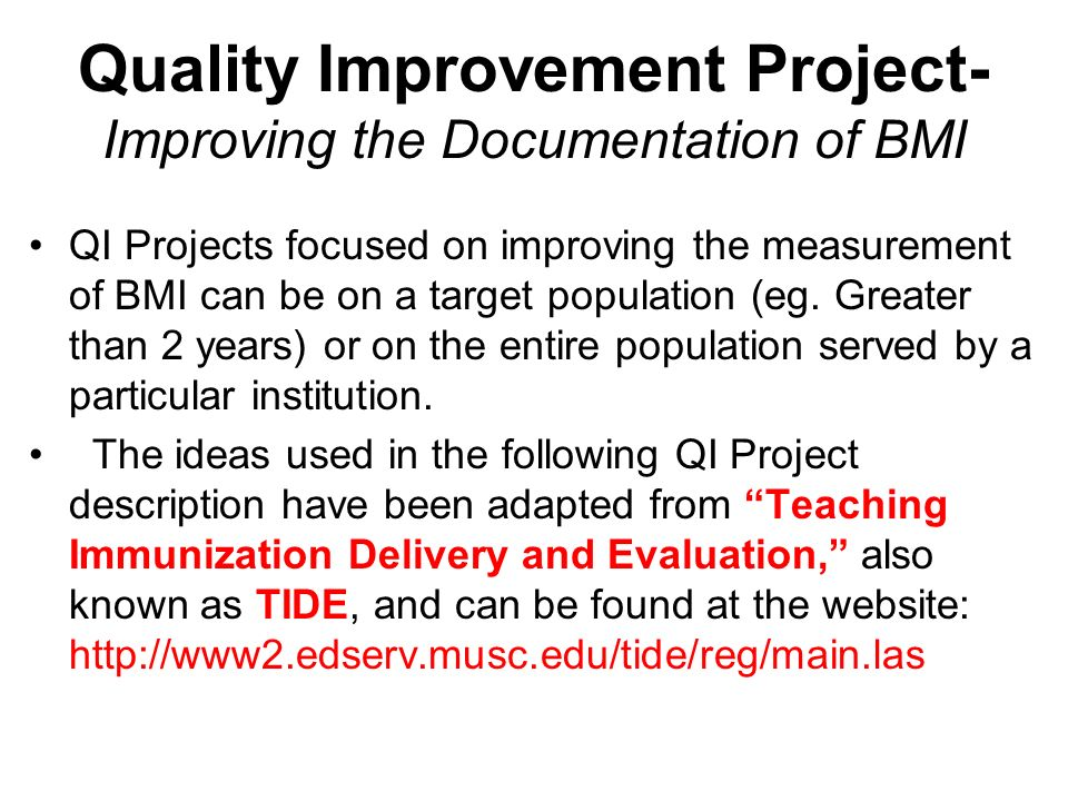 Quality Improvement Project- Improving the Documentation of BMI