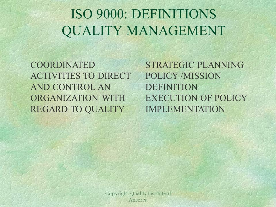 ISO 9000: DEFINITIONS QUALITY MANAGEMENT