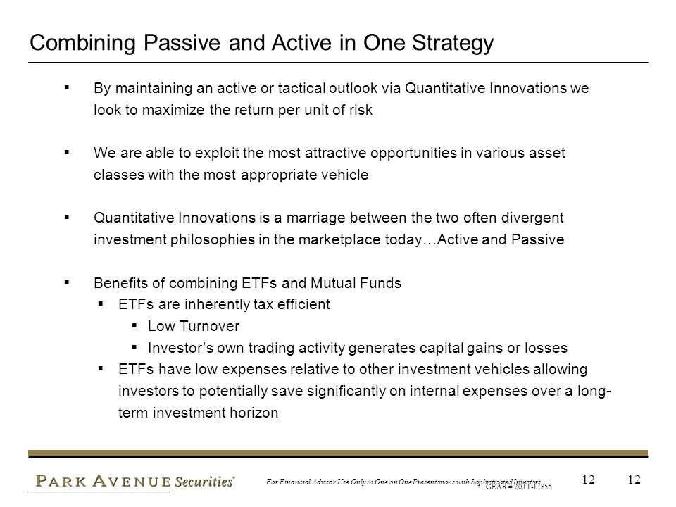 Combining Passive and Active in One Strategy