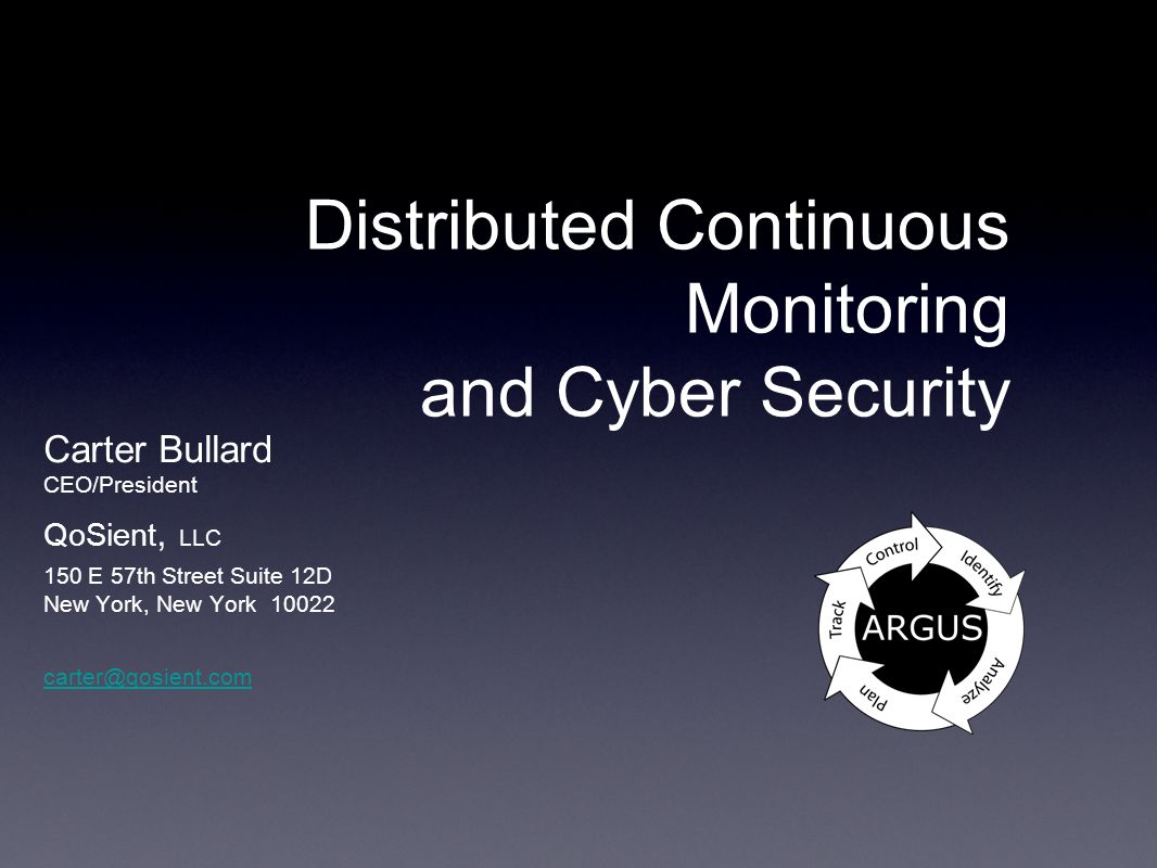 Distributed Continuous Monitoring and Cyber Security