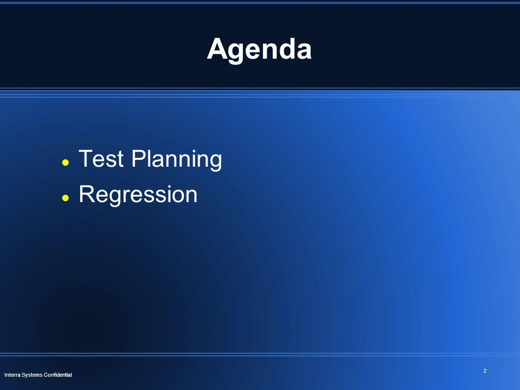 Agenda Test Planning Regression