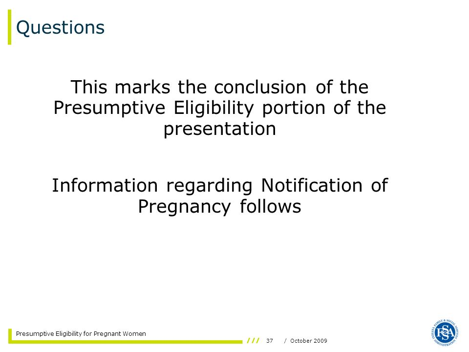 Information regarding Notification of Pregnancy follows