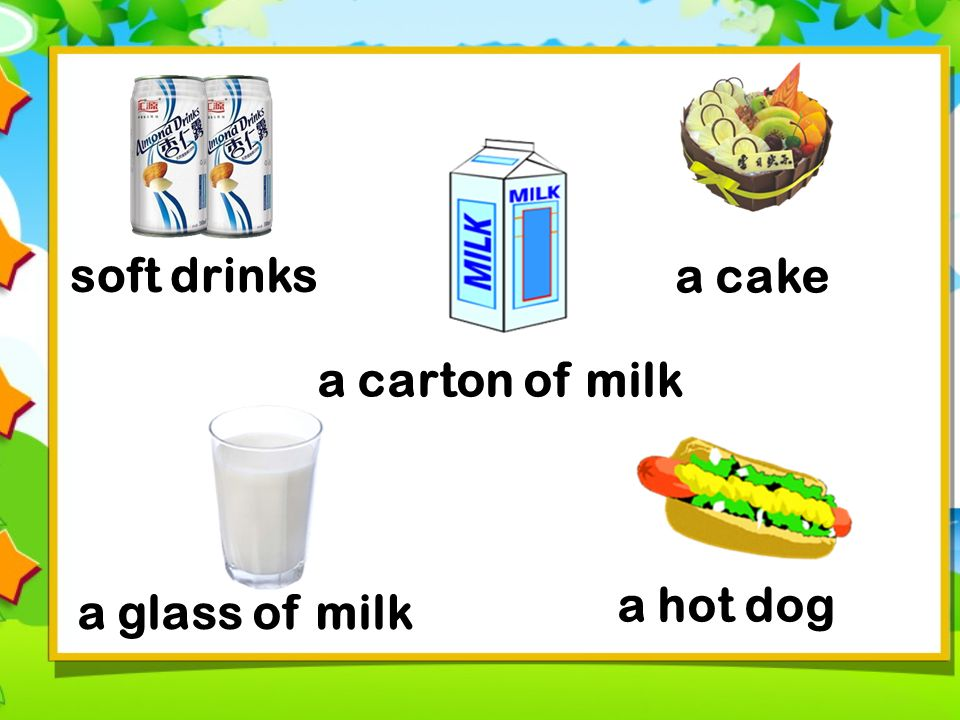 a cake soft drinks a carton of milk a glass of milk a hot dog