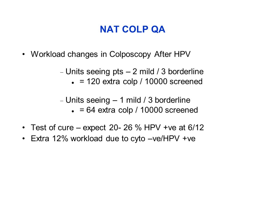 NAT COLP QA Workload changes in Colposcopy After HPV