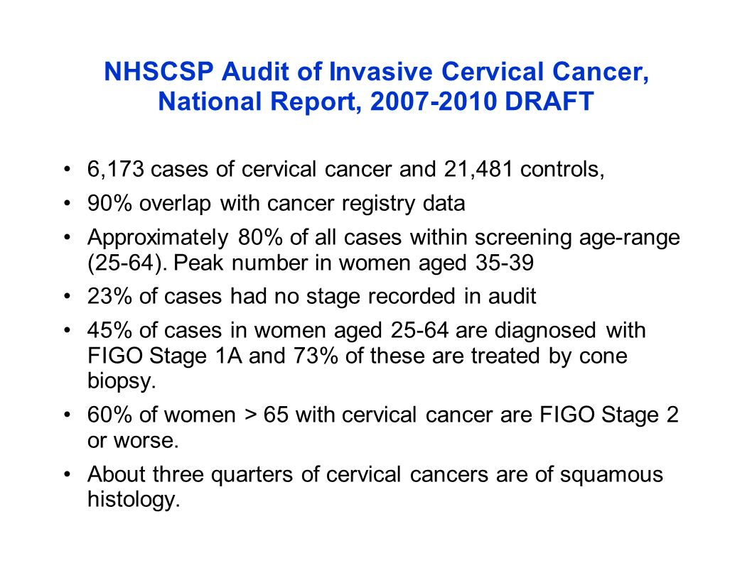 NHSCSP Audit of Invasive Cervical Cancer, National Report, 2007-2010 DRAFT
