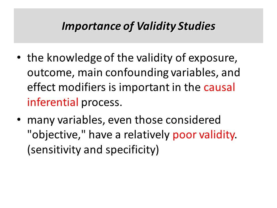Importance of Validity Studies