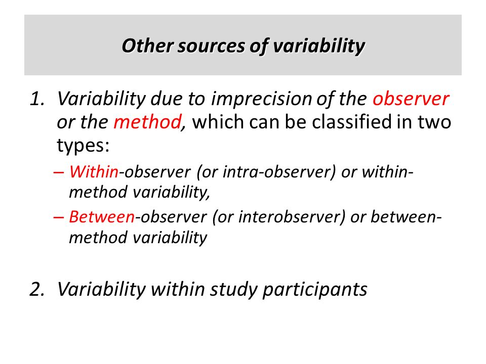 Other sources of variability
