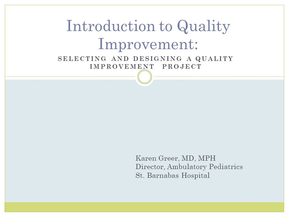 Introduction to Quality Improvement: