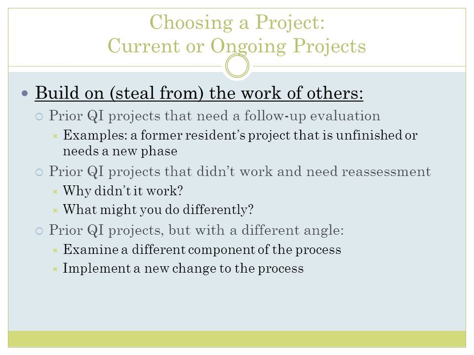 Choosing a Project: Current or Ongoing Projects