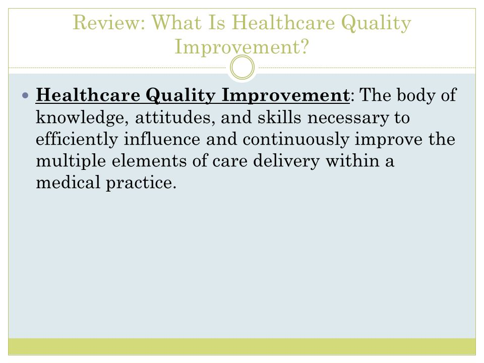 Review: What Is Healthcare Quality Improvement