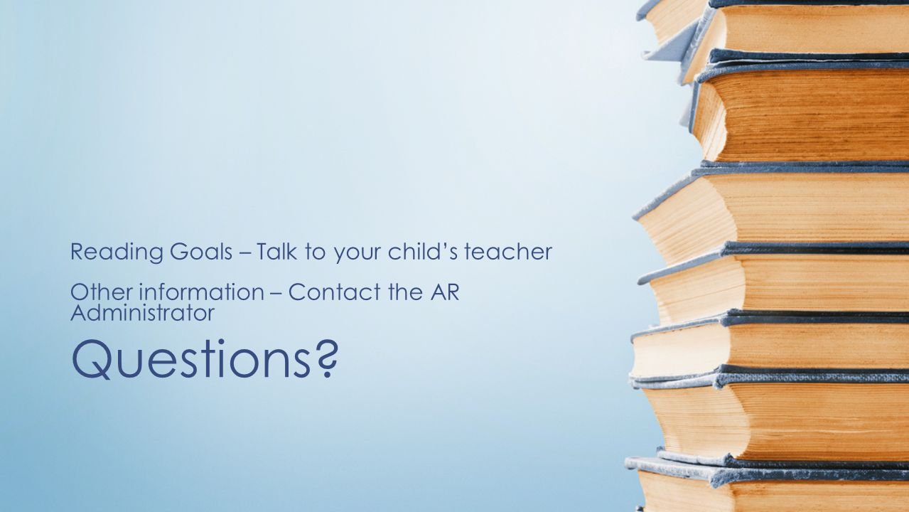 Questions Reading Goals – Talk to your child's teacher