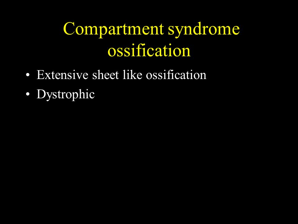 Compartment syndrome ossification