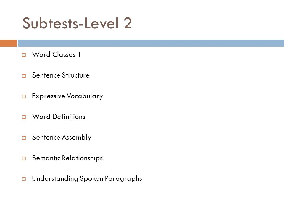 Subtests-Level 2 Word Classes 1 Sentence Structure