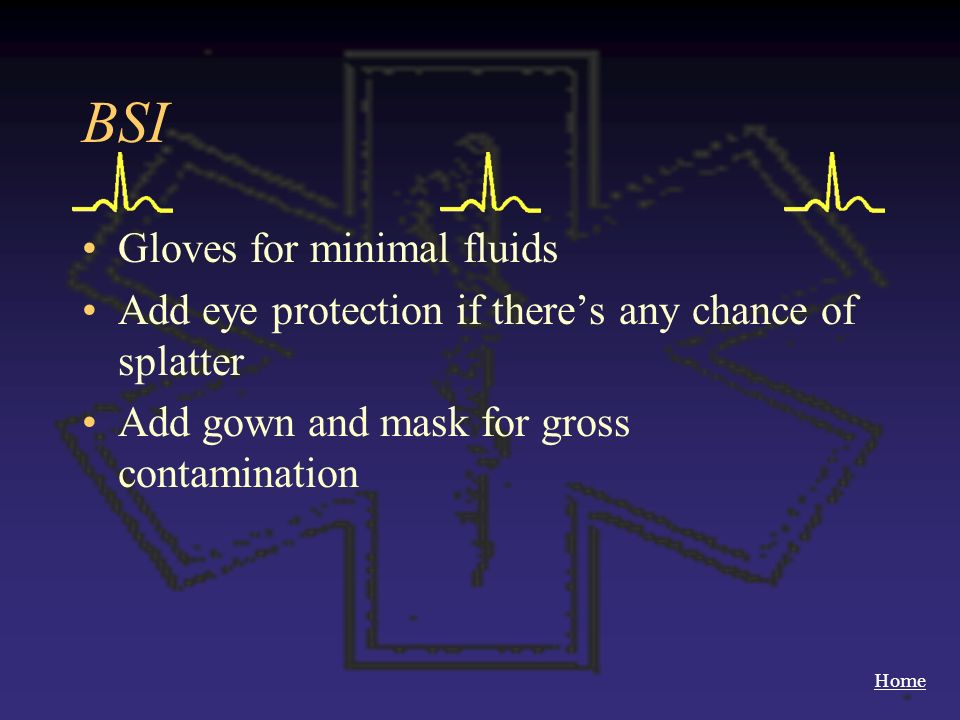 BSI Gloves for minimal fluids