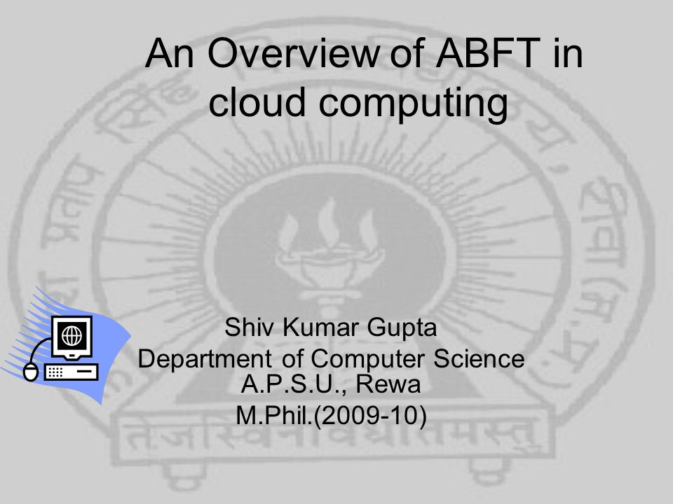 An Overview of ABFT in cloud computing