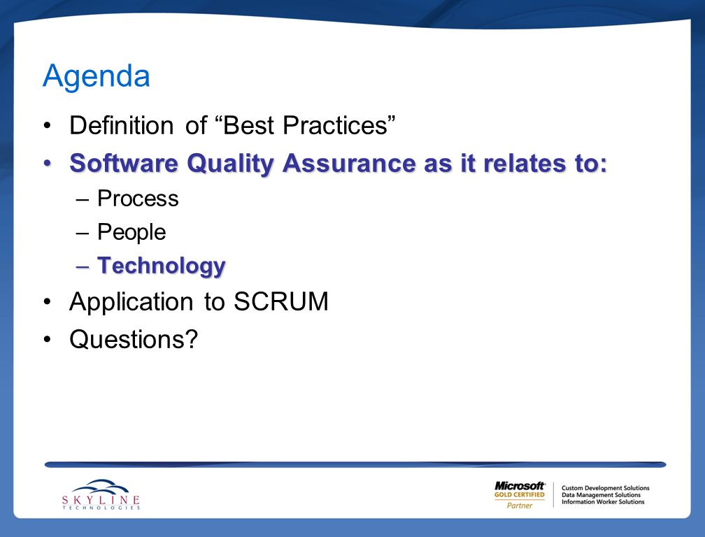 Agenda Definition of Best Practices