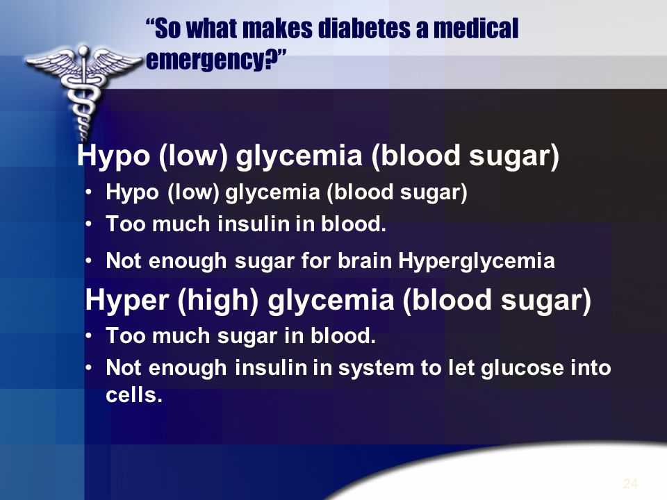 So what makes diabetes a medical emergency