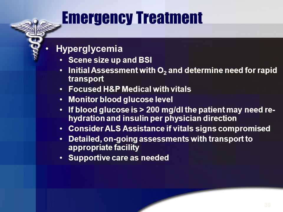 Emergency Treatment Hyperglycemia Scene size up and BSI