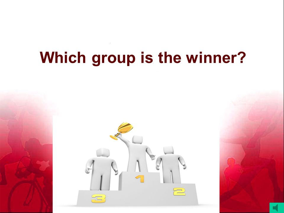 Which group is the winner