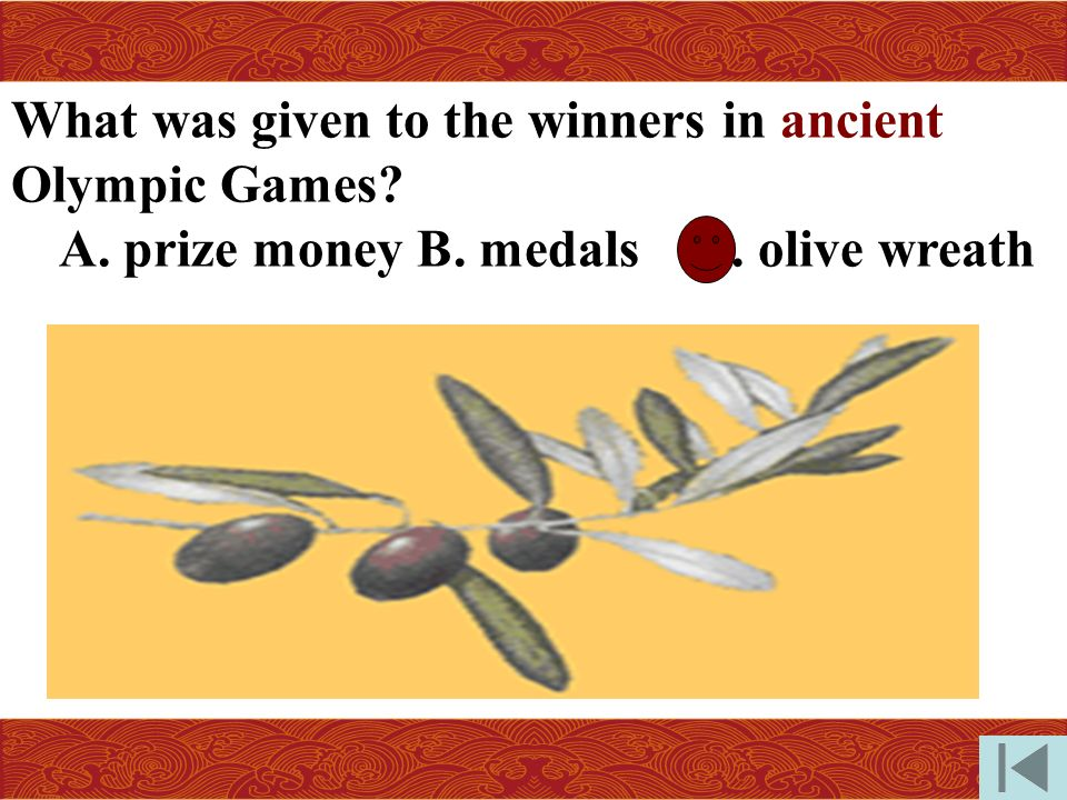 What was given to the winners in ancient Olympic Games