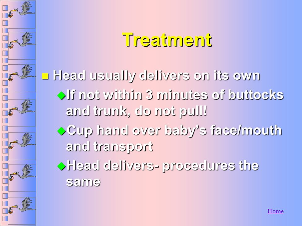 Treatment Head usually delivers on its own