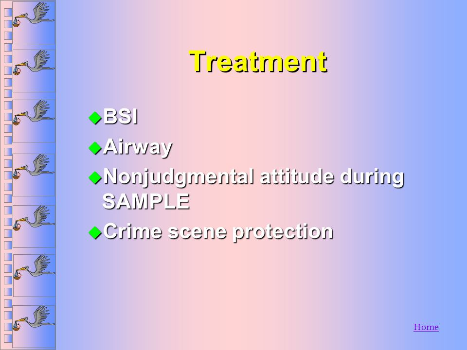 Treatment BSI Airway Nonjudgmental attitude during SAMPLE