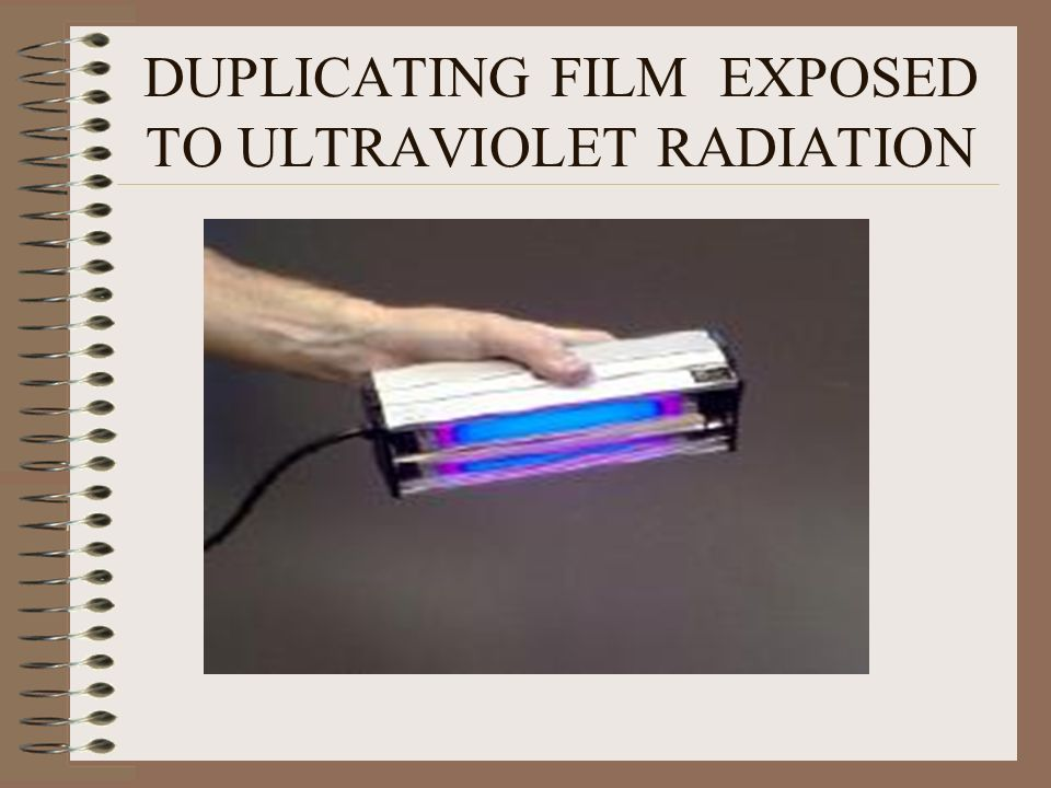 DUPLICATING FILM EXPOSED TO ULTRAVIOLET RADIATION