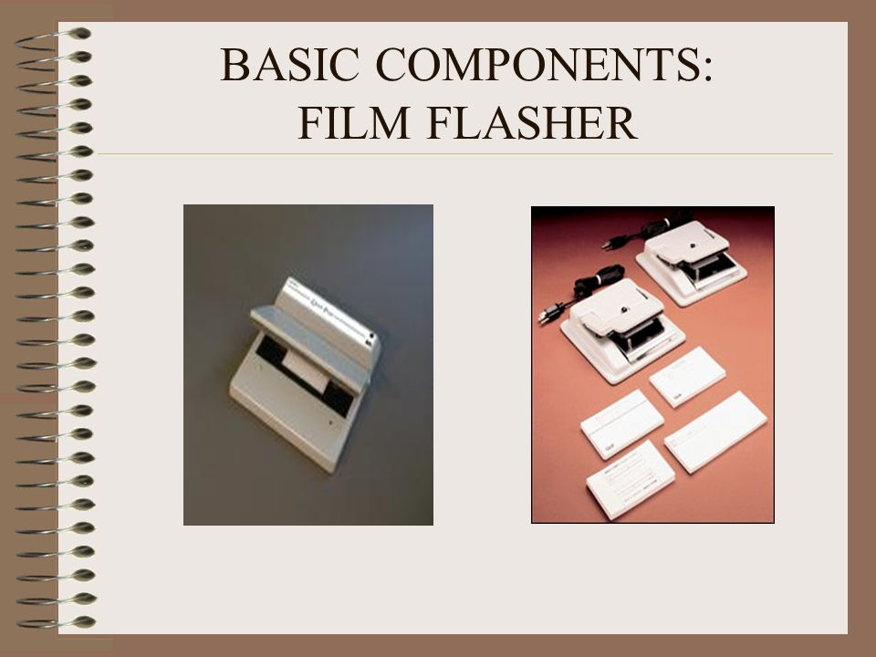 BASIC COMPONENTS: FILM FLASHER