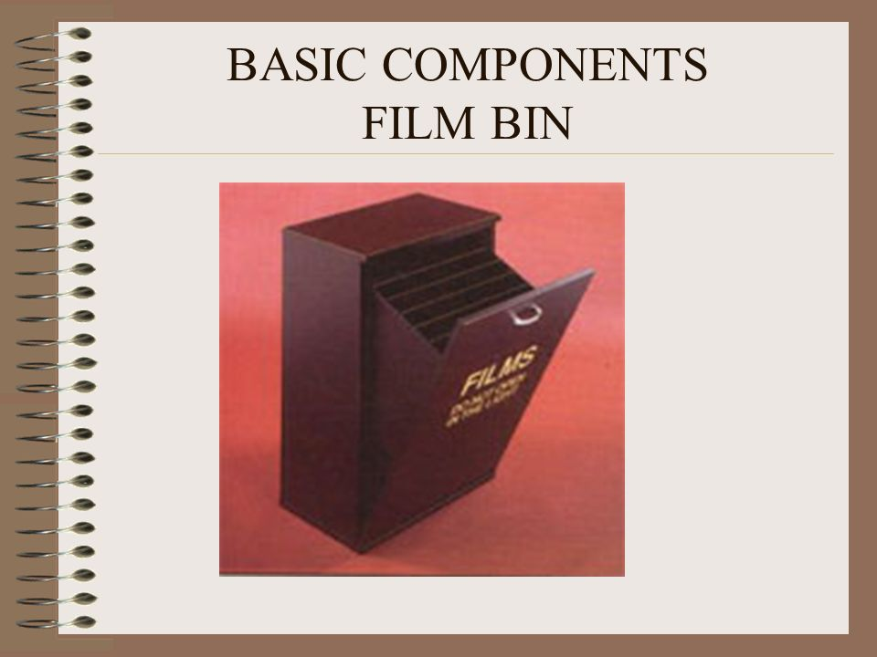 BASIC COMPONENTS FILM BIN