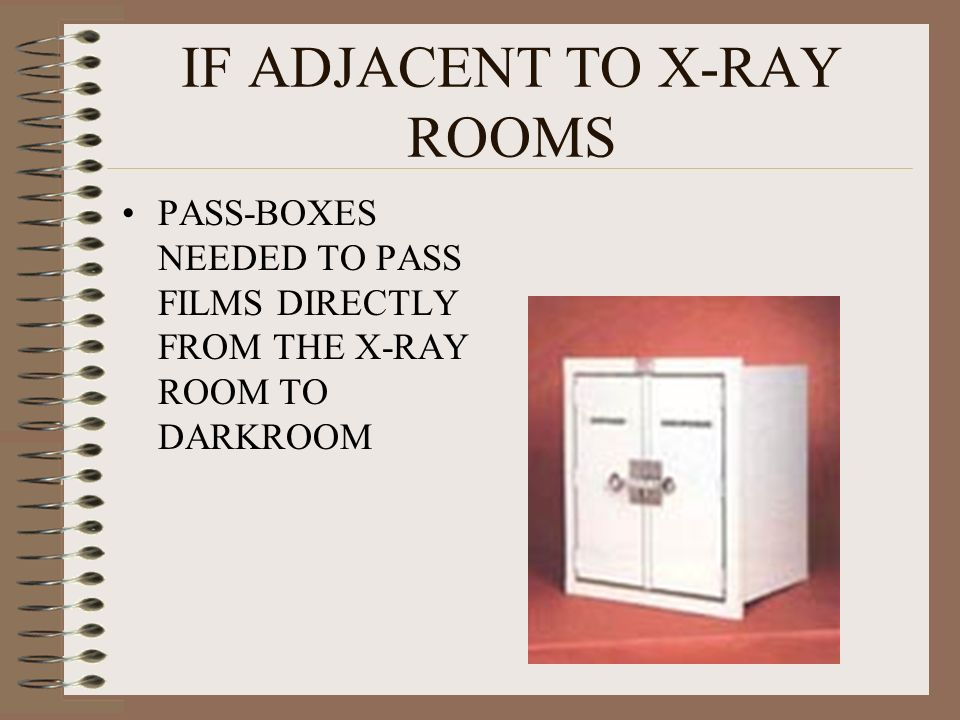 IF ADJACENT TO X-RAY ROOMS