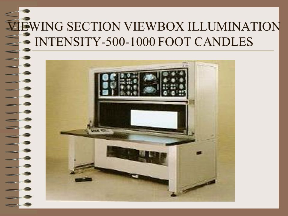VIEWING SECTION VIEWBOX ILLUMINATION INTENSITY FOOT CANDLES